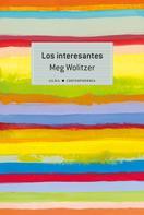 Meg WOLITZER: Los interesantes ★★★★