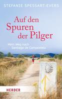 Stefanie Spessart-Evers: Auf den Spuren der Pilger ★★★