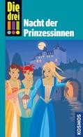 Kari Erlhoff: Die drei !!!, Nacht der Prinzessinnen (drei Ausrufezeichen)