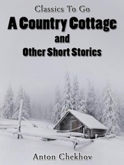 A Country Cottage and Short Stories