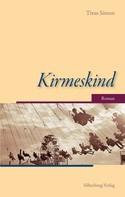 Titus Simon: Kirmeskind ★★★★