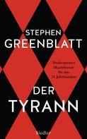 Stephen Greenblatt: Der Tyrann ★★★★★
