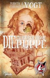 Die zerbrochene Puppe - Ein Steampunk Roman