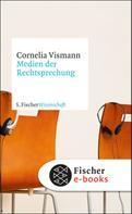 Cornelia Vismann: Medien der Rechtsprechung