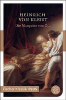 Heinrich von Kleist: Die Marquise von O... ★★★