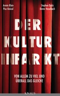 Dieter Haselbach: Der Kulturinfarkt ★★★