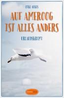 Ocke Aukes: Auf Ameroog ist alles anders ★★★★