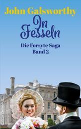 Die Forsyte Saga - Teil 2: In Fesseln