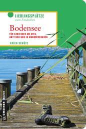 Bodensee - Für Genießer am Steg, am Tisch und in Wanderschuhen