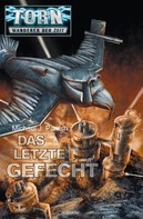 Michael J. Parrish: Torn 33 - Das letzte Gefecht