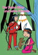 Käthe Recheis: Der kleine Biber und seine Freunde ★★★★★