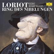 Loriot erzählt Richard Wagners Ring des Nibelungen - Remastered