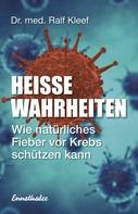 Ralf Kleef: Heiße Wahrheiten