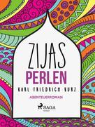 Karl Friedrich Kurz: Zijas Perlen ★★★★★