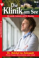 Britta Winckler: Die Klinik am See 6 – Arztroman ★★★★