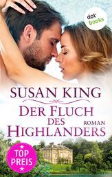 Der Fluch des Highlanders - Roman