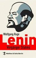 Wolfgang Ruge: Lenin ★★★★