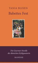 Babettes Fest - Erzählung