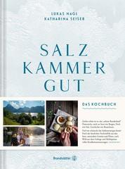 Salzkammergut - Das Kochbuch