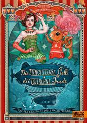 Die furchtlose Nelli, die tollkühne Trude und der geheimnisvolle Nachtflieger - Roman