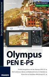 Foto Pocket Olympus PEN E-P5 - Der praktische Begleiter für die Fototasche!