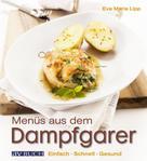 Eva Maria Lipp: Menüs aus dem Dampfgarer ★★★