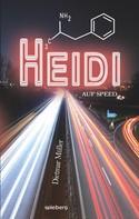 Dietmar Müller: Heidi auf Speed