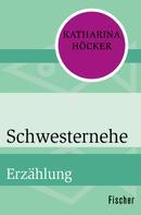 Katharina Höcker: Schwesternehe