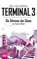 Ivar Leon Menger: Terminal 3 - Folge 7