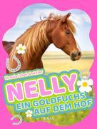 Ursula Isbel-Dotzler: Nelly - Ein Goldfuchs auf dem Hof - Band 4 ★★★★★