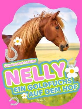 Nelly - Ein Goldfuchs auf dem Hof