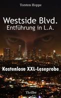 Torsten Hoppe: Westside Blvd. - Entführung in L.A.: XXL Leseprobe ★