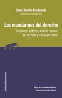 Daniel Bonilla Maldonado: Los mandarines del derecho