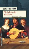 Susanne Bonn: Die Schule der Spielleute ★★★