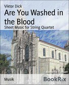 Viktor Dick: Are You Washed in the Blood