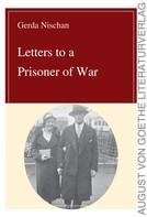 Gerda Nischan: Letters to a Prisoner of War