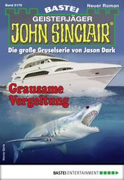 John Sinclair 2179 - Horror-Serie - Grausame Vergeltung