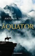 Antonin Varenne: Äquator ★★★★