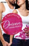 K. Bromberg: Driven. Verbunden ★★★★