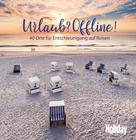 Christine Lendt: HOLIDAY Reisebuch: Urlaub? Offline! ★