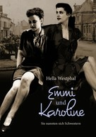 Hella Westphal: Emmi und Karoline