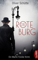 Oliver Schütte: Die Rote Burg ★★★★