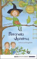 Sabine Städing: Petronella Apfelmus - Verhext und festgeklebt ★★★★★