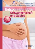 Hebammengemeinschaftshilfe e.V: Entspannt erleben: Schwangerschaft und Geburt ★★★★★