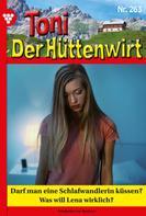Friederike von Buchner: Toni der Hüttenwirt 263 – Heimatroman