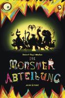 Robert Paul Weston: Die Monsterabteilung ★★★★★