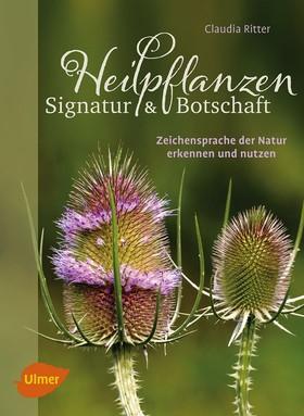Heilpflanzen. Signatur und Botschaft
