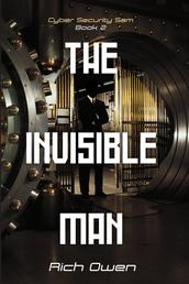 Cyber Security Sam Book 2 - The Invisible Man