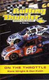 Rolling Thunder Stock Car Racing: On The Throttle - A Novel