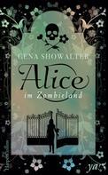 Gena Showalter: Alice im Zombieland ★★★★